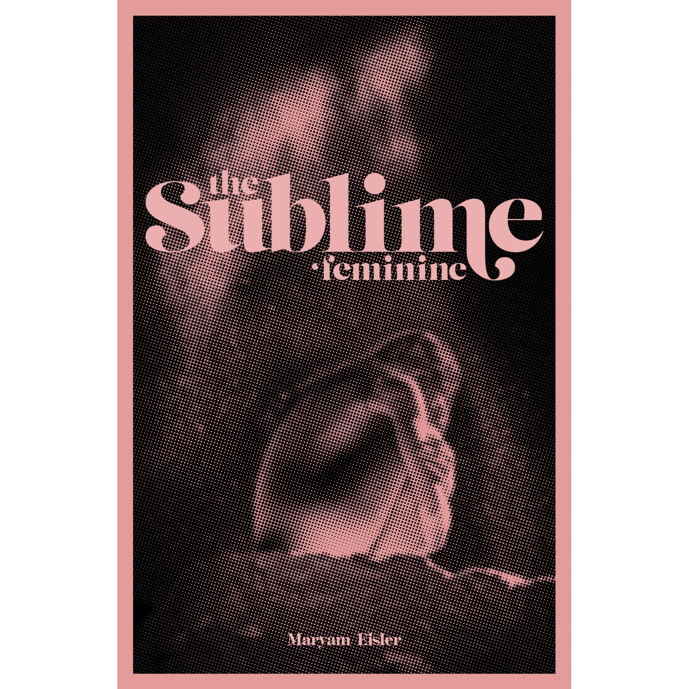 The Sublime Feminine