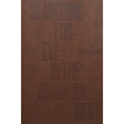 Searching for Eve in the American West