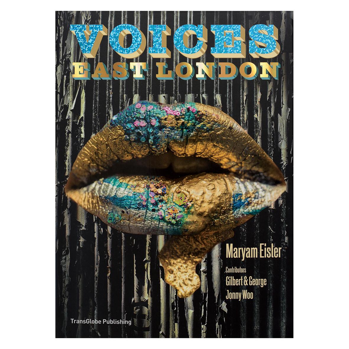 Voices: East London