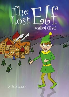 The Lost Elf (called Clive)
