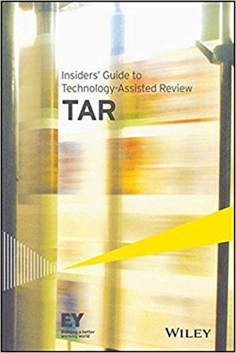 Insider's Guide to Technology Assisted Review