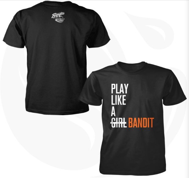 Play Like A Bandit T-shirt