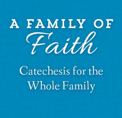 2021 - 2022 Family Faith Formation
