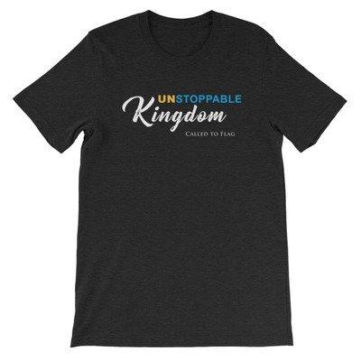 Unstoppable Kingdom // Short-Sleeve Unisex T-Shirt