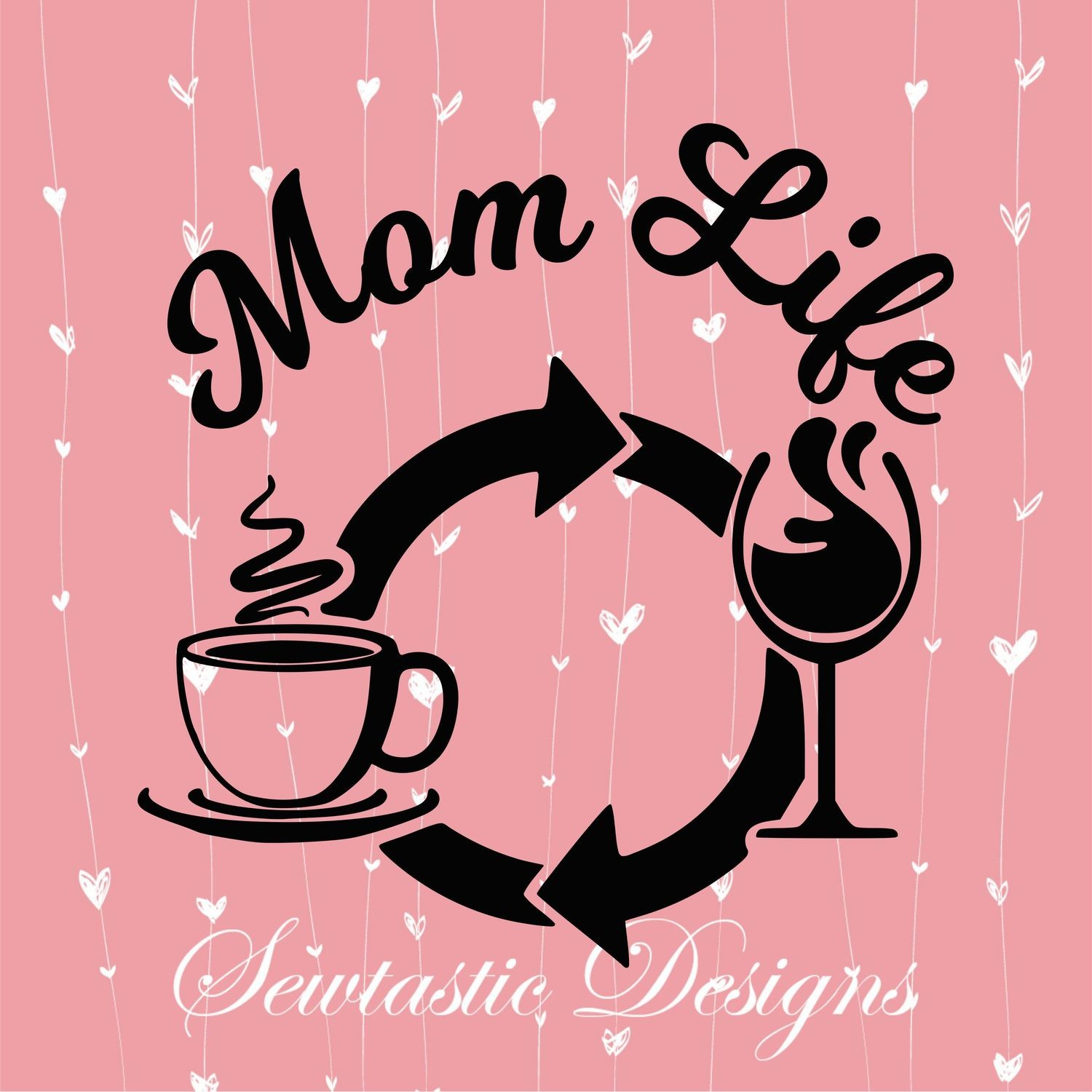 Mom Life Svg Mom Svg Life Svg Coffee Svg Wine Svg Cut File Iron On Decal Cricut Silhouette Scanncut Many More