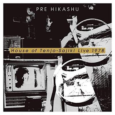 PRE HIKASHU 天井棧敷館ライブ1978 - House of Tenjo-Sajiki Live 1978