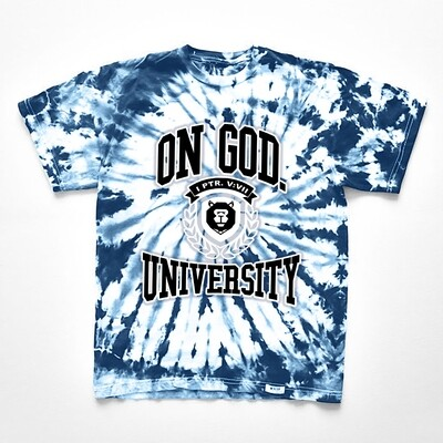 On God. University Tie Dye