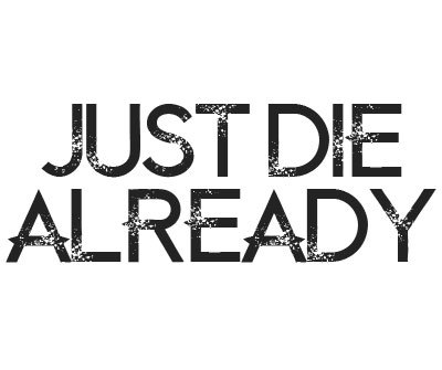 Font License for Just Die Already