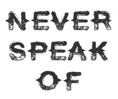 Font License for Never Speak Of