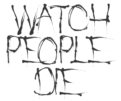 Font License for Watch People Die