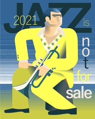 Jazz Is Not For Sale - Poster illustration