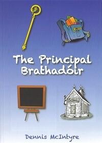 The Principal Brathadóir by Dennis McIntyre