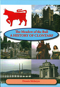 The Meadow of the Bull: A History of Clontarf by Dennis McIntyre