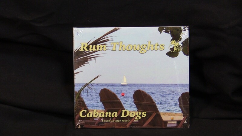 Cabana Dogs Rum Thoughts CD