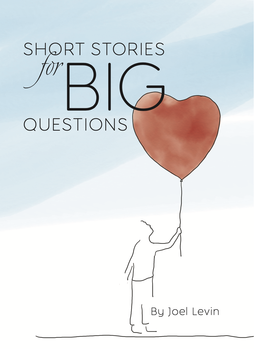 Short Stories for Big Questions