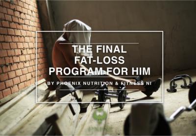 Final Fat-Loss Program For Him