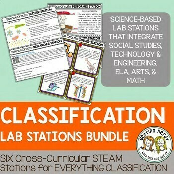Classification - STEAM Science Centers / Lab Stations Bundle