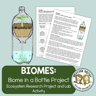 Ecology - Biome in a Bottle Ecosystem Model Lab/Project & Digital Lesson