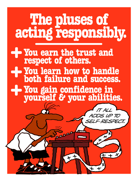 The pluses of acting responsibly