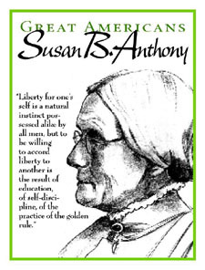 Susan B Anthony - Education / Self-Discipline