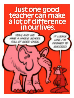 One Good Teacher Makes A Difference