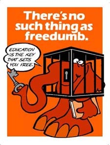 There's no such thing as freedumb.