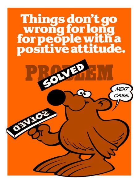 Positive attitude solves problems quickly