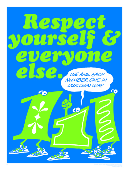 Respect Yourself & Everyone Else