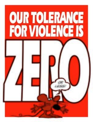 Zero Tolerance for Violence