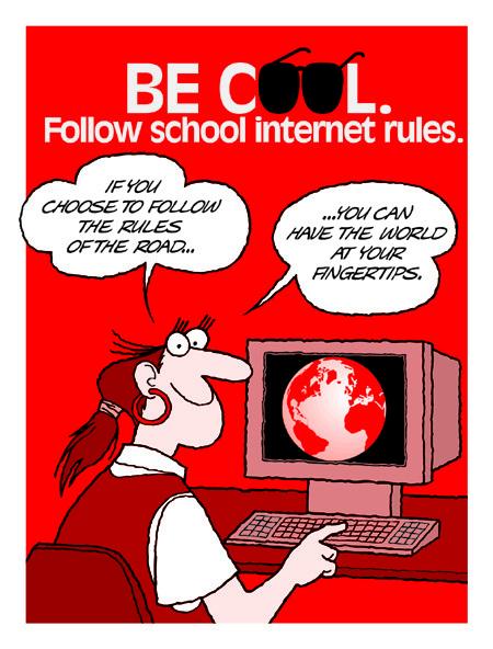 Follow school internet rules.