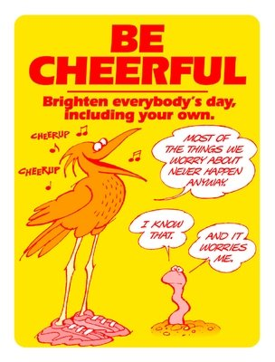 Be Cheerful