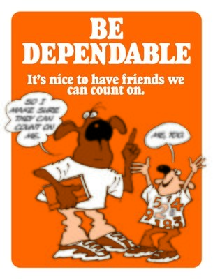 Be Dependable
