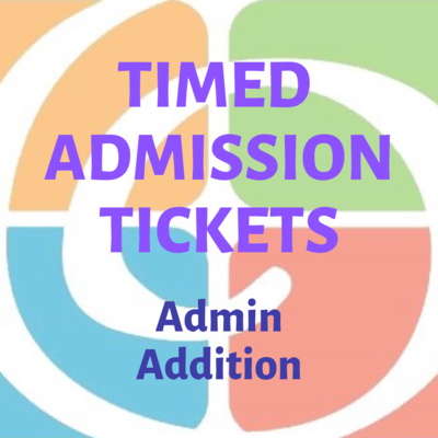 Timed Admission Tickets - Admin Addition