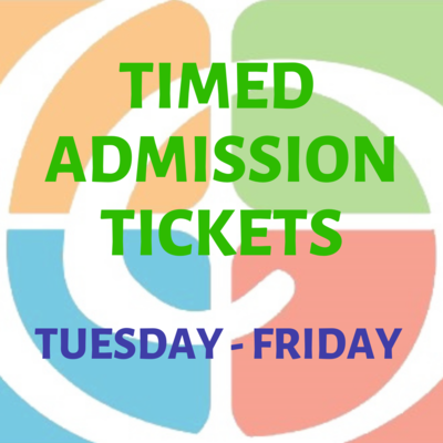 Timed Admission Tuesday-Friday