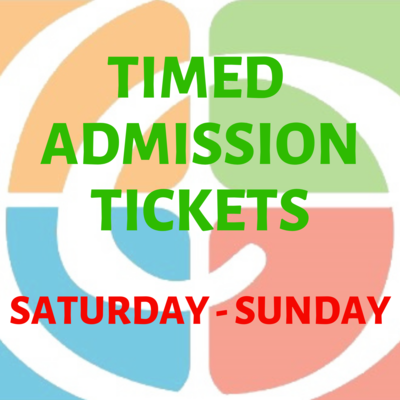 Timed Admission Saturday-Sunday