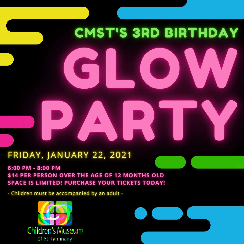 CMST's 3rd Birthday GLOW Party