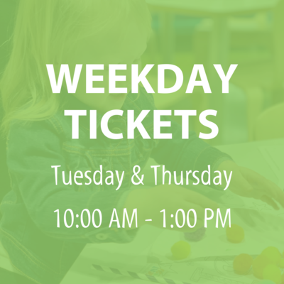 Weekday Admission Tickets (Tuesday & Thursday)
