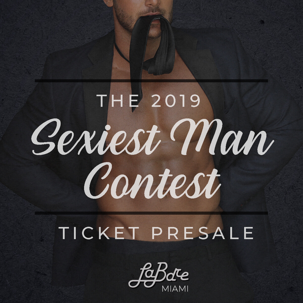 2019 Sexiest Man Contest Presale Ticket