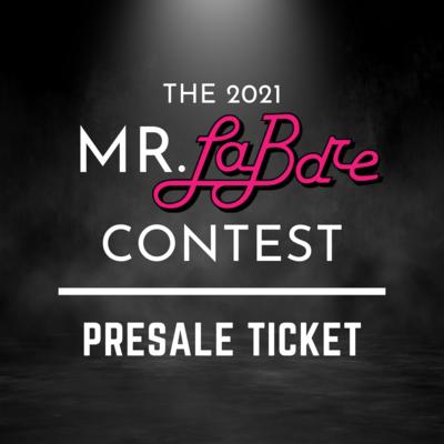 2021 Mr. LaBare Contest Presale Ticket