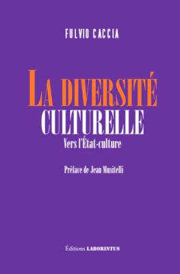 Fulvio Caccia, La diversité culturelle