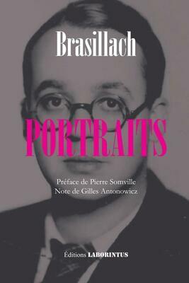 Robert Brasillach,  Portraits