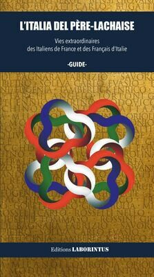L'Italia del Père-Lachaise. Guide culturel.