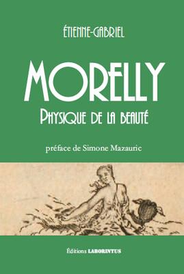 Etienne-Gabriel Morelly Physique de la beauté