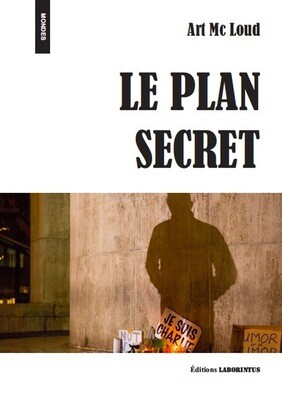 Le plan secret, Art MC Loud