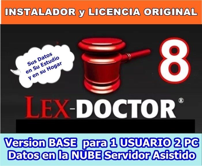 Lex Doctor 8 BASE para 1 Usuario con 2 PC Datos en la Nube para Abogados Estudios Juridicos CHAVEZ Computacion