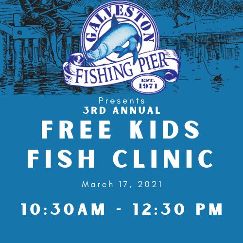 Kids Free Fish Clinic + Kids Pier Pass (Ages 6-10) 10:30 am-12:30 pm