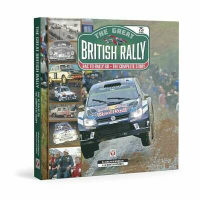 The Great British Rally. RAC to Rally GB - The Complete Story