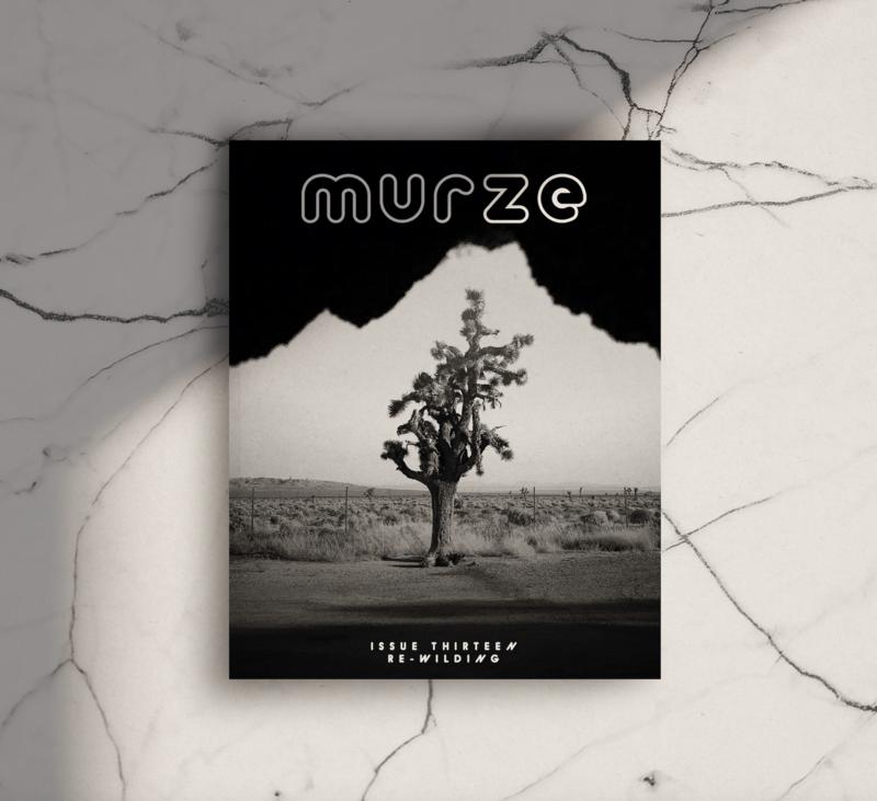 Murze Issue Thirteen | Re-Wilding