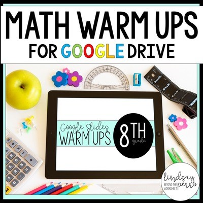 8th Grade Math Warm Ups in Google Slides