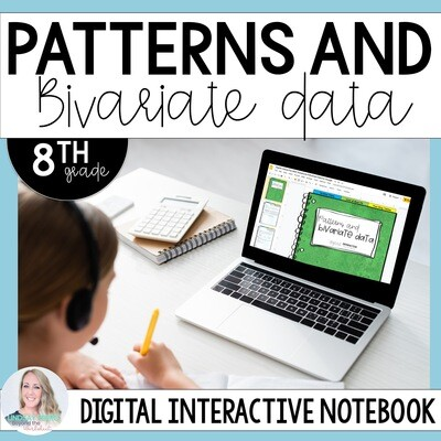 Patterns and Bivariate Data Digital Interactive Notebook for 8th Grade